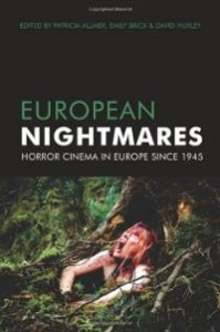 european-nightmares-horror-cinema-in-europe-since-1945-patricia-allmer-paperback-cover-art